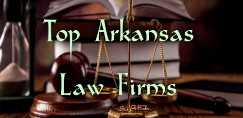 Top Arkansas Law Firms
