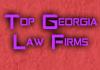 Top Georgia Law Firms