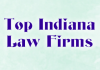 Top Indiana Law Firms