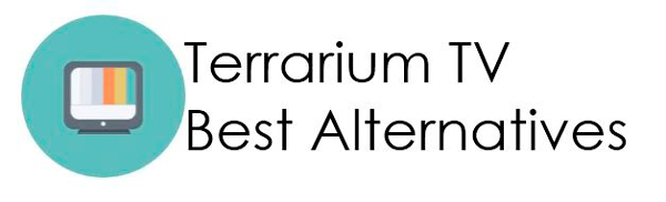 Apps Like Terrarium TV App