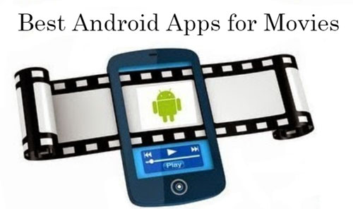 Best-Android-Apps-for-Movies