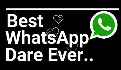 Best Ever WhatsApp Dare Games