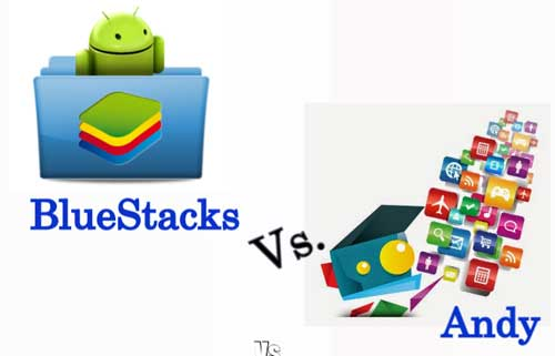 BlueStacks vs Andy