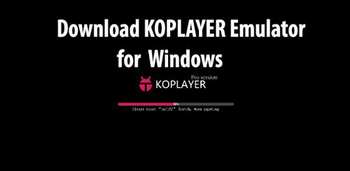 Download KOPLAYER Emulator for PC Windows