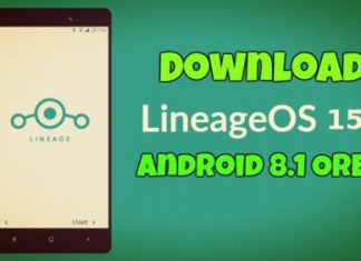 Download LineageOS 15.1 Android 8.1 Oreo For Your Android