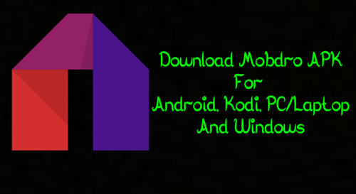 Download Mobdro APK