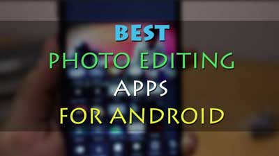 Image-Editing Apps for Android