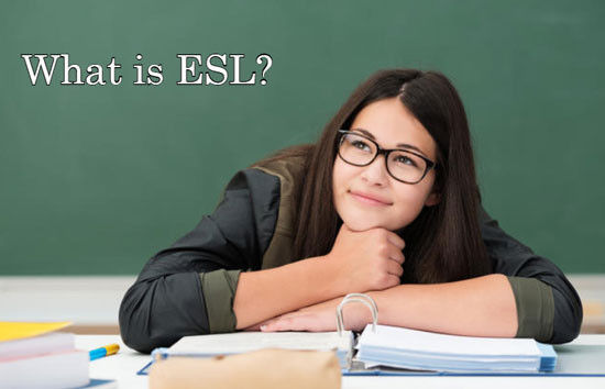 What-is-ESL
